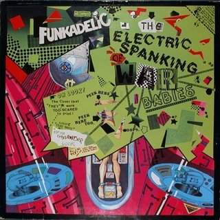 Funkadelic - The Electric Spanking of War Babies album cover